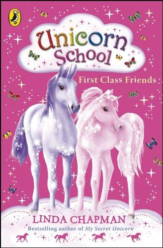 9780141322476: Unicorn School: First Class Friends