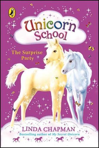 9780141322483: Unicorn School: The Surprise Party