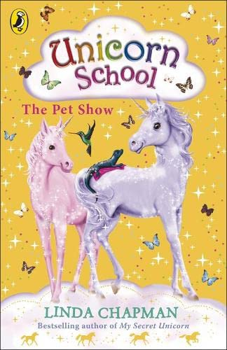 9780141322513: Unicorn School: The Pet Show