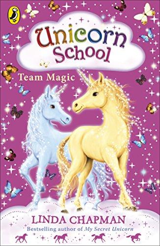 9780141322520: Unicorn School: Team Magic