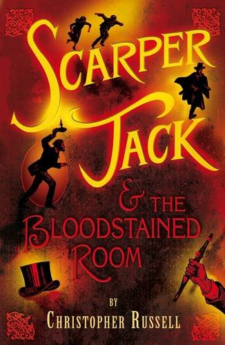 9780141322582: Scarper Jack and the Bloodstained Room