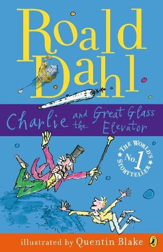 9780141322698: Charlie And the Great Glass Elevator (Puffin Modern Classics)