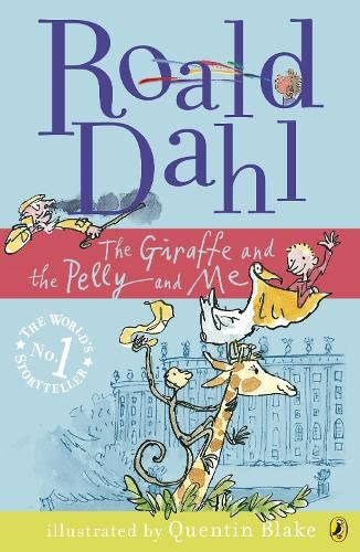 9780141322780: The Giraffe and the Pelly and Me