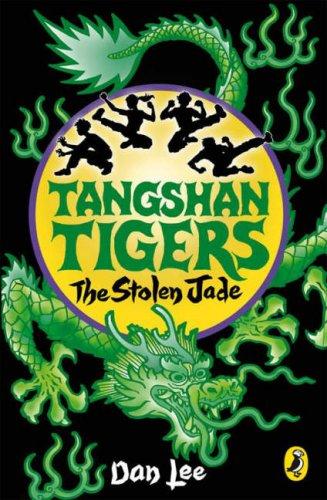 9780141322834: Tangshan Tigers: The Stolen Jade