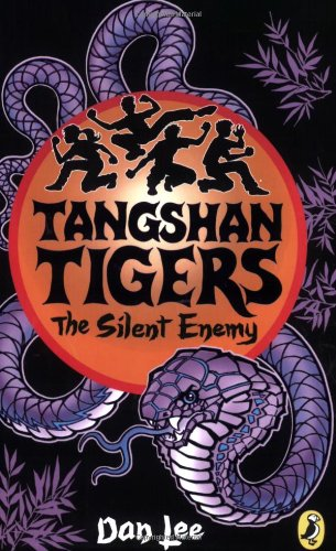 9780141322865: Tangshan Tigers: The Silent Enemy