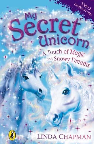 9780141322995: A Touch of Magic. Linda Chapman (My Secret Unicorn)