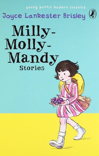 Milly-Molly-Mandy Stories (Puffin Modern Classics): Lankester Brisley, Joyce