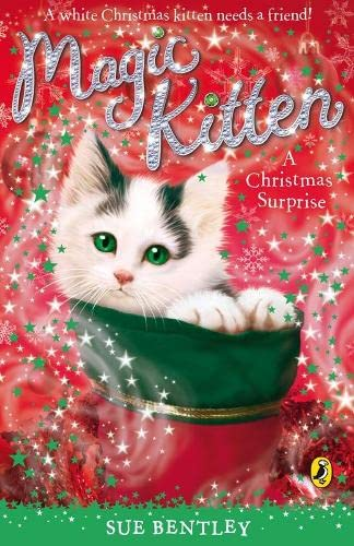 Magic Kitten: A Christmas Surprise: Bentley, Sue