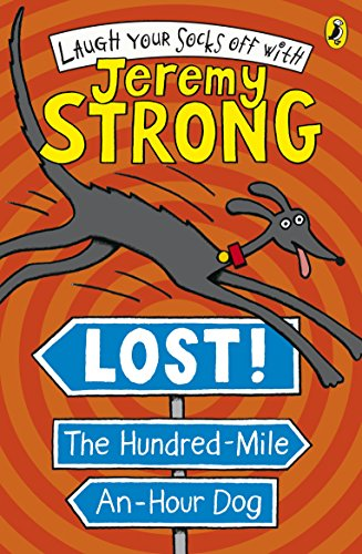 9780141323251: Lost! The Hundred-Mile-An-Hour Dog