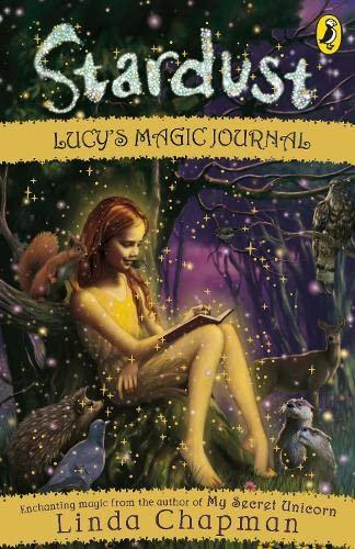 9780141323275: Lucy's Magic Journal. Linda Chapman (Stardust)