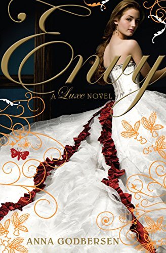 9780141323381: Envy: A Luxe novel