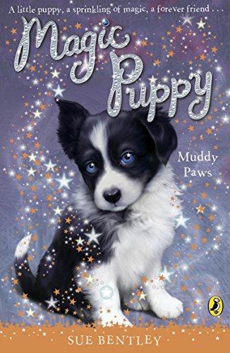 Magic Puppy: Muddy Paws: Bentley, Sue
