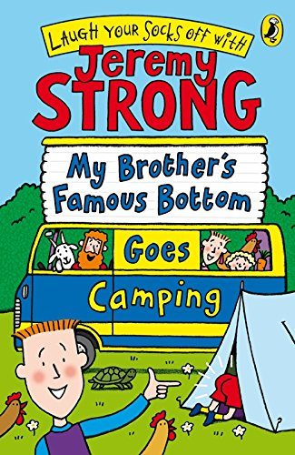 9780141323572: My Brother's Famous Bottom Goes Camping