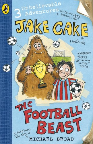 9780141323701: Jake Cake the Football Beast