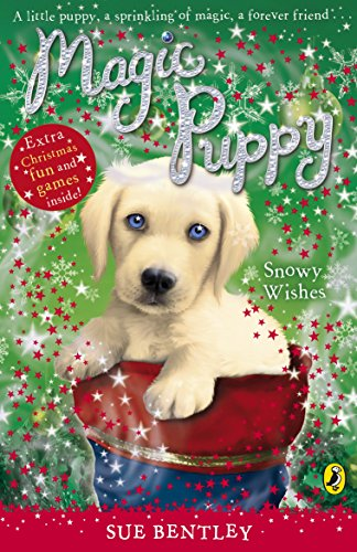 Magic Puppy: Snowy Wishes: Bentley, Sue