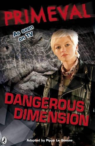 9780141323923: Dangerous Dimension (Primeval, No. 2)