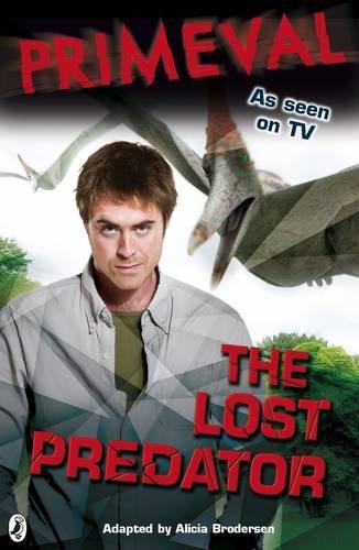 9780141323930: The Lost Predator (Primeval, No. 3)