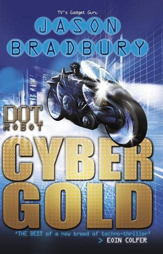 9780141323978: Dot Robot Cyber Gold
