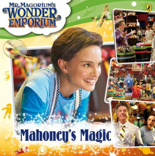 9780141324142: MR MAGORIUM'S WONDER EMPORIUM: MAHONEY'S MAGIC