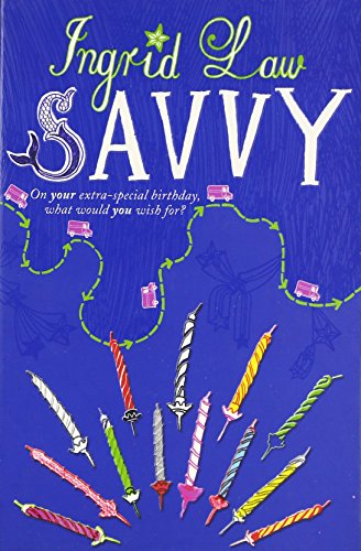 9780141324197: Savvy. Ingrid Law
