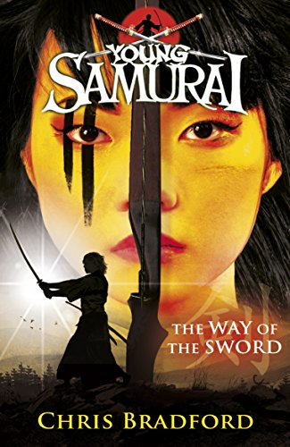 9780141324319: The Way of the Sword (Young Samurai, Book 2)