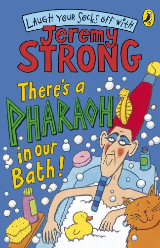 9780141324432: Theres A Pharaoh In Our Bath (Laugh Your Socks Off with Jeremy Strong)