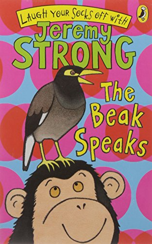 9780141324456: The Beak Speaks (Laugh Your Socks Off with Jeremy Strong)