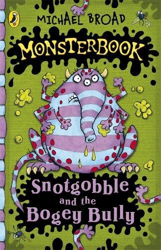 9780141324548: Snotgobble and the Bogey Bully (Monsterbook)
