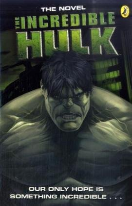 9780141324579: The Incredible Hulk Movie Novelisation