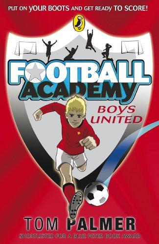 9780141324678: Football Academy: Boys United