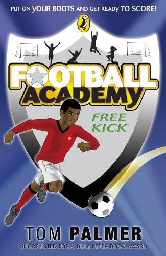 9780141324715: Football Academy: Free Kick