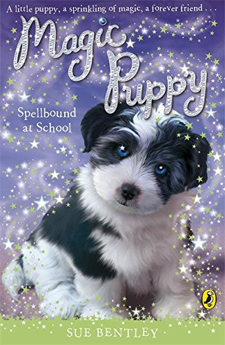 9780141324753: Magic Puppy: Spellbound at School