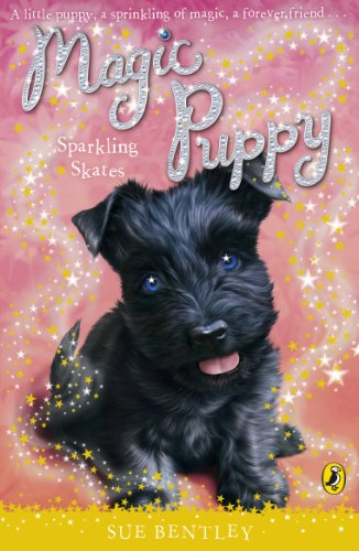 Magic Puppy: Sparkling Skates: Bentley, Sue