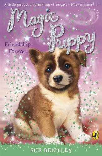 9780141324784: Magic Puppy: Friendship Forever