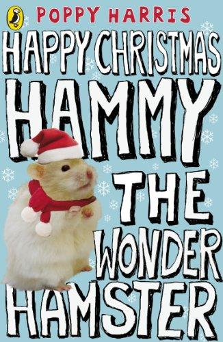 9780141324845: Happy Christmas Hammy the Wonder Hamster