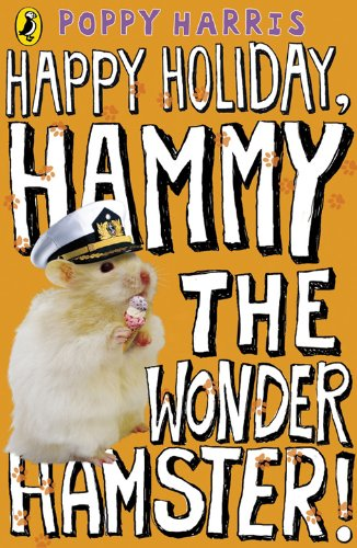 9780141324869: Happy Holiday, Hammy the Wonder Hamster!