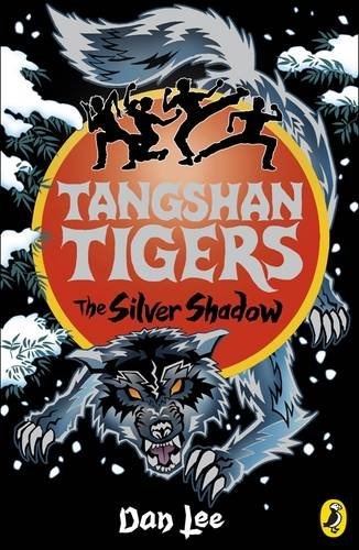 9780141324890: Tangshan Tigers: The Silver Shadow