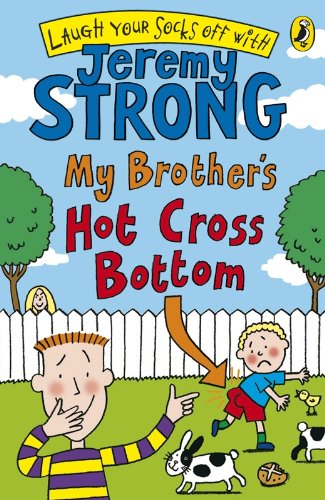 9780141324982: My Brother's Hot Cross Bottom (Laugh Your Socks Off)