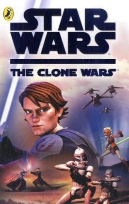 'STAR WARS THE CLONE WARS: THE NOVEL (''STAR WARS - CLONE WARS'')' (0141325097) by Tracey (ADP) West
