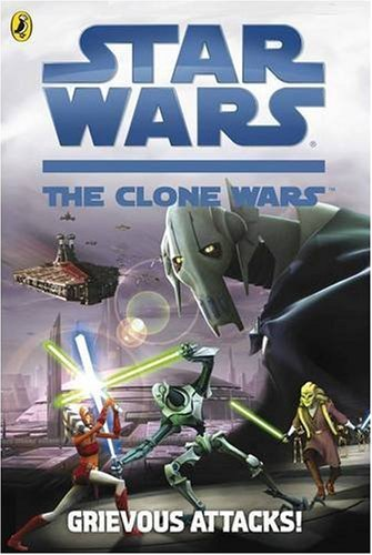 9780141325101: Star Wars The Clone Wars: Grievous Attacks! (