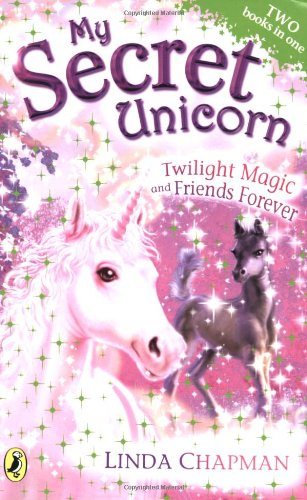 9780141325149: Twilight Magic (My Secret Unicorn)