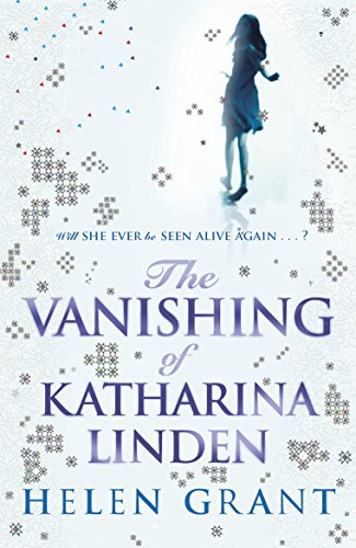 The Vanishing of Katharina Linden: Grant, Helen