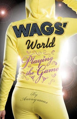 WAGS World: Playing the Game