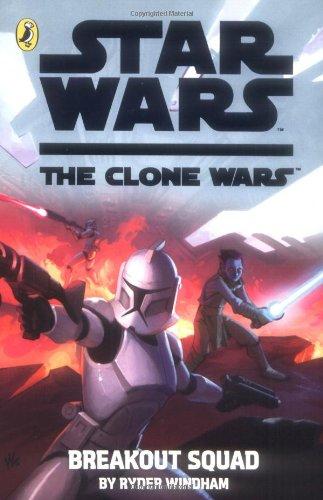 9780141325842: Clone Wars Breakout Squad