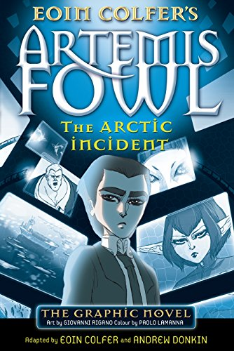 9780141325866: Artemis Fowl: The Arctic Incident Graphic Novel