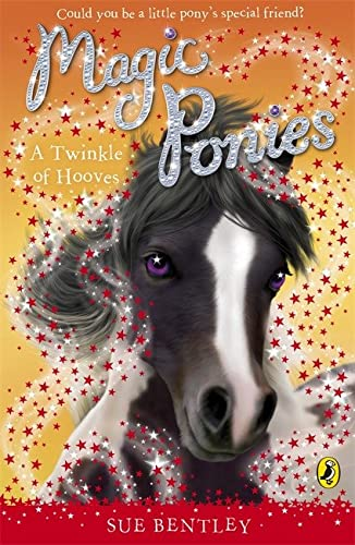 Magic Ponies a Twinkle of Hooves: Bentley, Sue