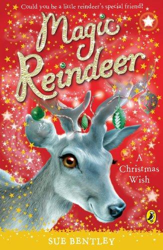 9780141325996: Magic Reindeer: A Christmas Wish