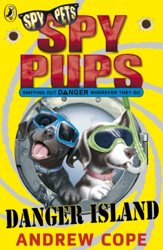 9780141326061: Spy Pups: Danger Island