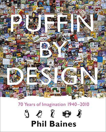 9780141326146: Puffin By Design: 2010 70 Years of Imagination 1940 - 2010