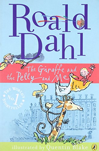 9780141326313: The Giraffe and the Pelly and Me